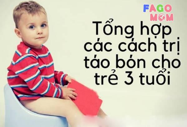 [Bật mí] 5+ cách chữa táo bón cho trẻ 3 tuổi đơn giản