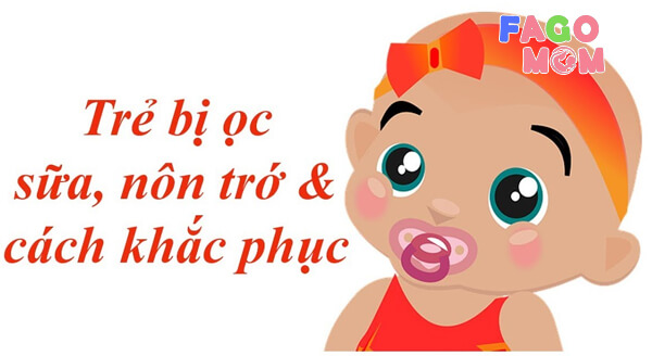 [Cách xử lý] Trẻ sơ sinh 1-6 tháng hay bị trớ, ọc sữa